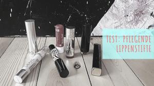 Pam Lauren - Frag Pam - Beitragsbild pflegende Lippenstifte