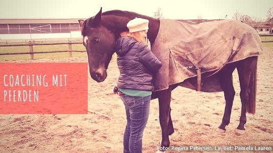Das kann Coaching mit Pferden für dich bewirken...