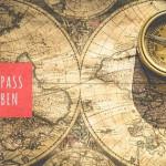 Nie mehr orientierungslos! – Werte, dein Kompass durchs Leben