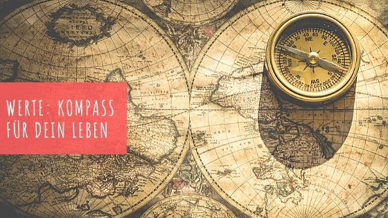 Werte - Kompass - Leben - Frag Pam - Pam Lauren - Beitragsbild